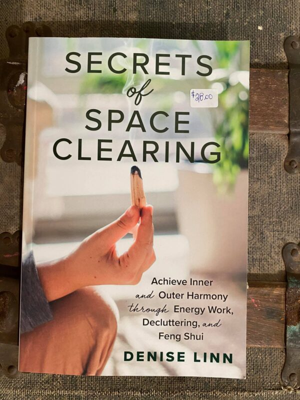 Secrets of Space Clearing