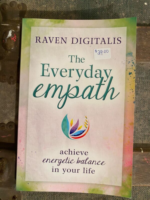 The Everyday Empath Achieve Energetic Balance In Your Life